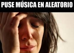Enlace a Problemas del primer mundo con la música...