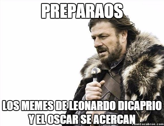 Brace_yourselves - ¡Que empiecen los Oscar!