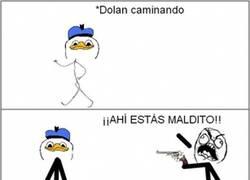 Enlace a Nunca te metas con Dolan