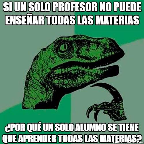 Philosoraptor - Lógica del sistema educativo
