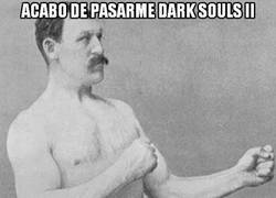 Enlace a Dark Souls Es IMPOSIBLE!!...Menos para él