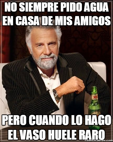 El_hombre_mas_interesante_del_mundo - ¡Amigos y sus cosas!