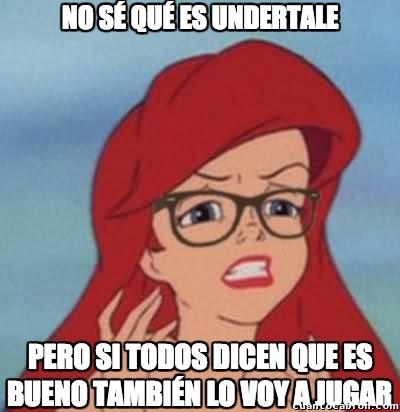 Ariel_hipster - Vamos a jugar Undertale, vamos a jugar Undertale