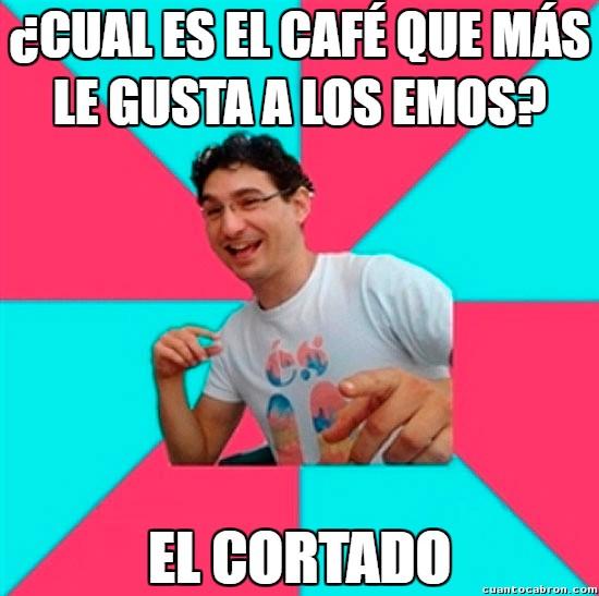 Bad_joke_deivid - El café favorito de los emos