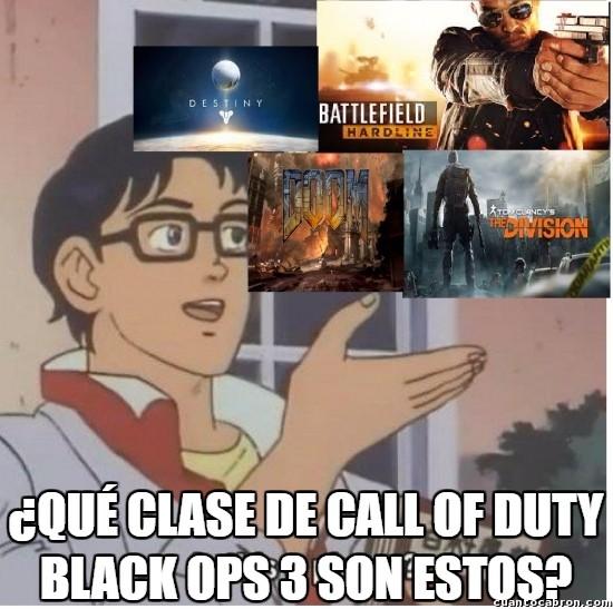Meme_otros - Cuando descubres que  existen otros videojuegos de guerra