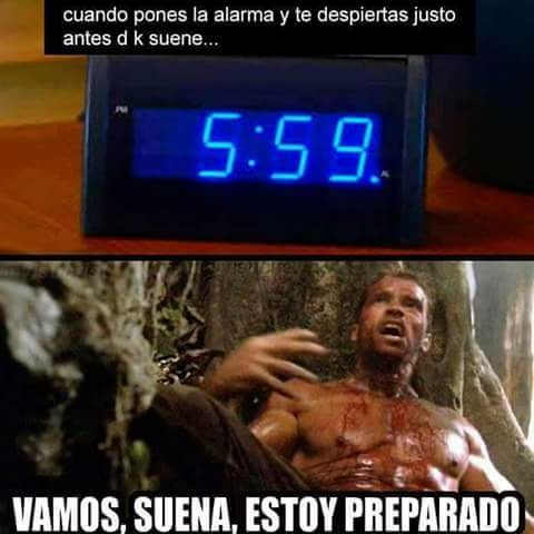 Meme_otros - Cuando madrugas más que el despertador