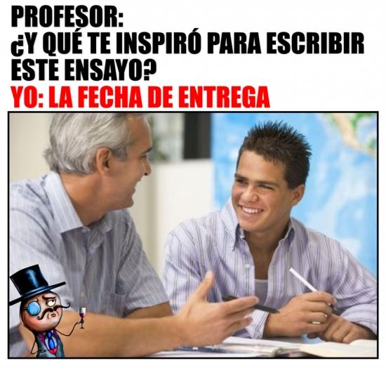 alumno,entrega,fecha,inspiración,límite,pregunta,profesor,respuesta