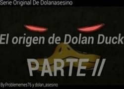 Enlace a El origen de Dolan duck- Parte II