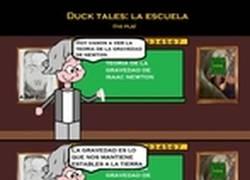 Enlace a Duck tales: La escuela y la explicación de la gravedad :(