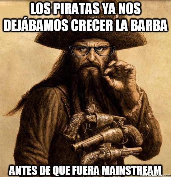 Meme_otros - Los piratas del siglo XVIII eran hipsters