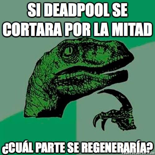 Philosoraptor - La regeneración de Deadpool