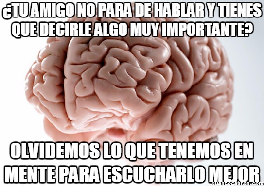 Cerebro_troll - Porque siempre nos pasa en ese justo momento