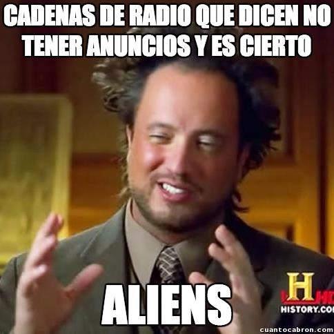 Ancient_aliens - ¿Existe alguna radio así?