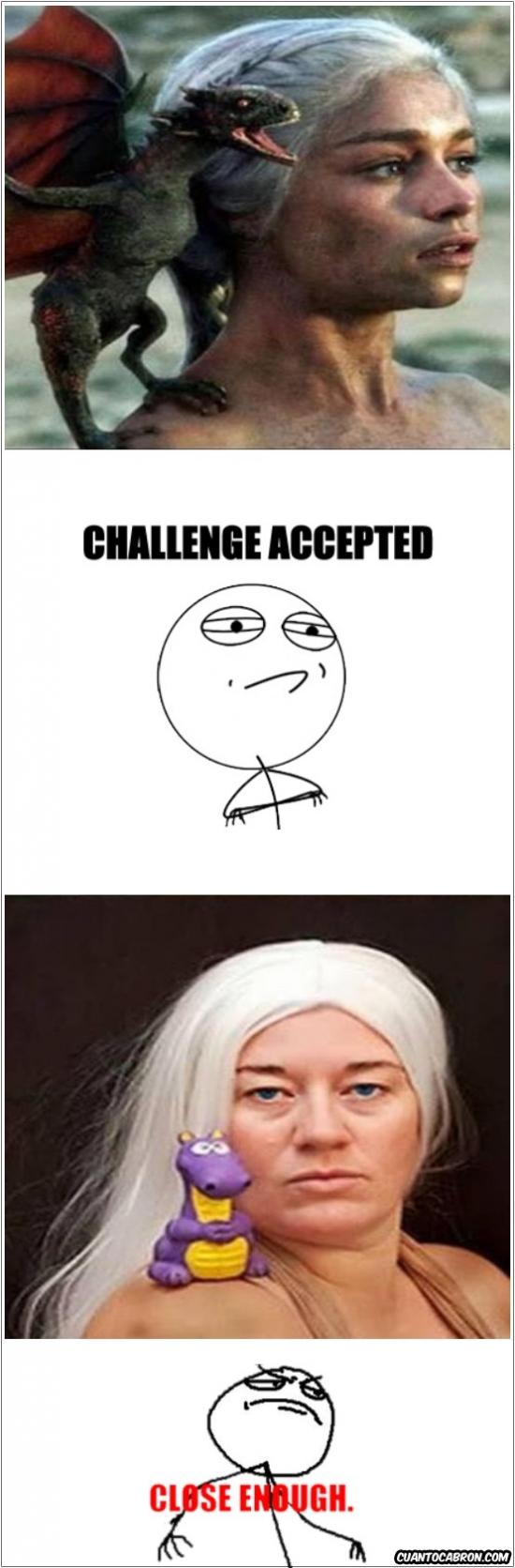 Challenge_accepted - Tratando de hacer cosplay de Daenerys