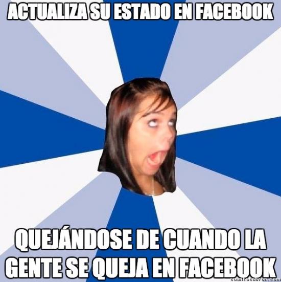 Amiga_facebook_molesta - La hipocresía versión humana