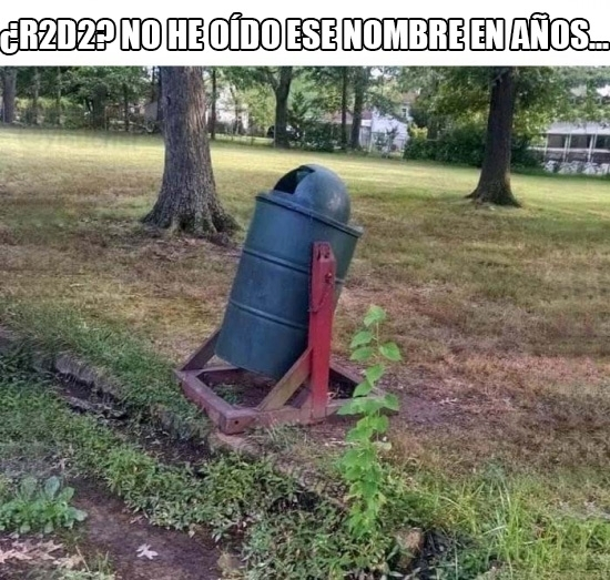 Meme_otros - R2D2 está pasando por una mala racha
