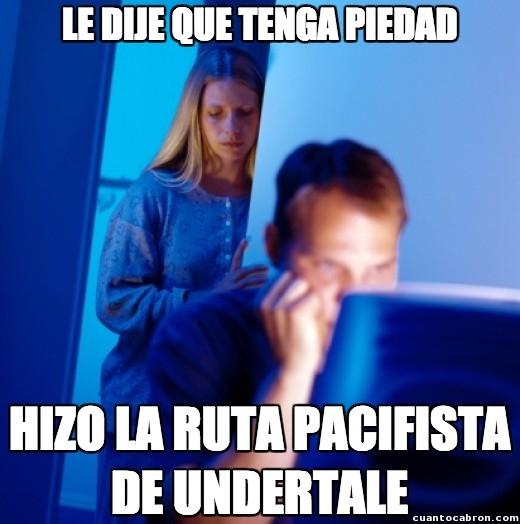 Marido_internet - Undertale y sus malenseñanzas