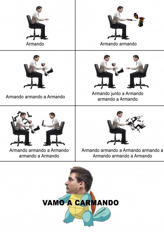 Armando,y más armando