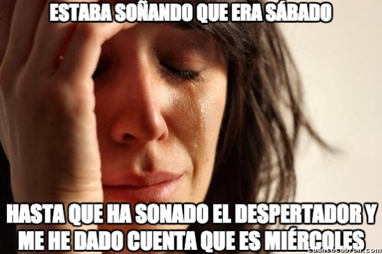 First_world_problems - Lo peor que te puede pasar