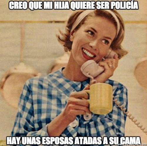 Madre_inocente - Creo que mi hija quiere ser policía...