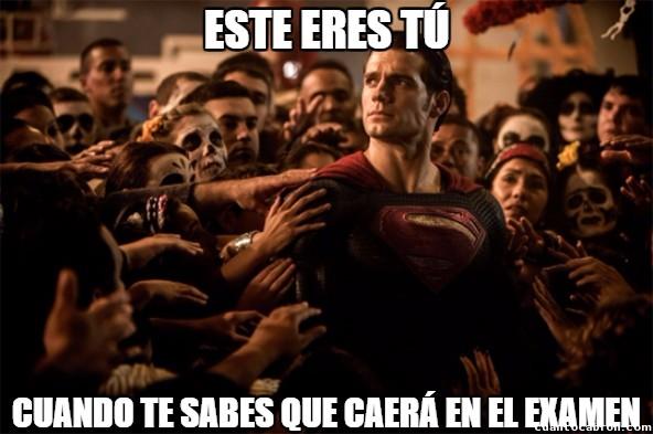 Superman_heroe - Momentos antes del examen...