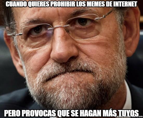 Meme_otros - A Rajoy le ha salido el tiro por la culata