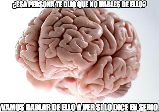 Cerebro_troll - Siempre haciendo lo contrario...
