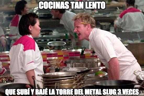 Chef_ramsay - Hay que ser demasiado lento para eso...