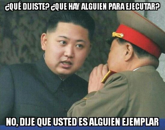 Meme_otros - Kim Jong-Un y su necesidad de ejecutar personas