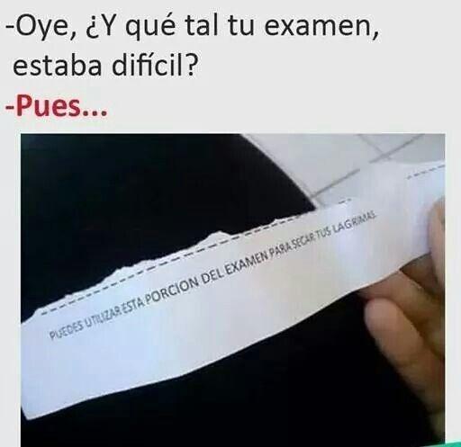 Meme_otros - ¿Qué tal te fue en tu examen?