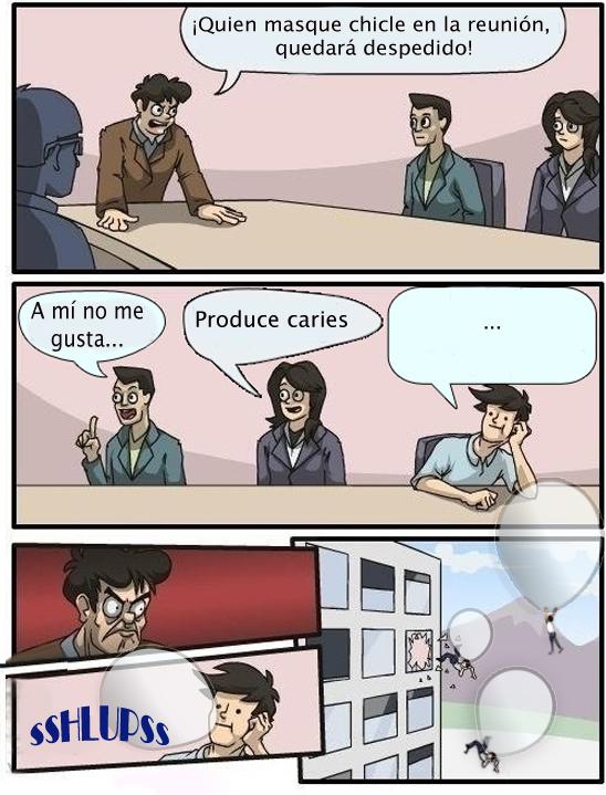 Otros - Prohibido el chicle en la reunión