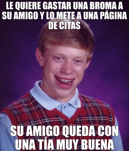 Bad_luck_brian - No le ha salido la broma Brian