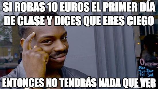 10 euros,ciego,clases,hay que pensar,ver