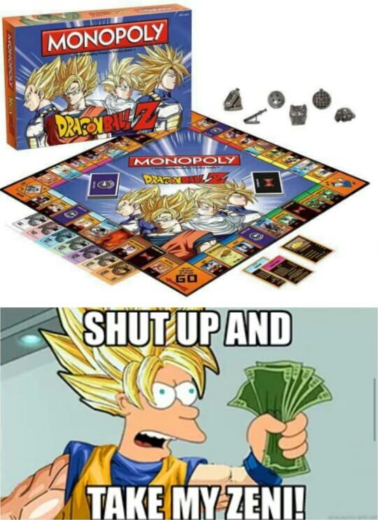 Dragon Ball Z,Fry,Lo quiero YA,Monopoly