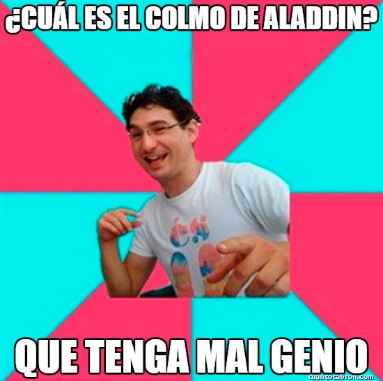Bad_joke_deivid - El colmo de Aladdín