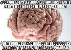 Enlace a ¡Maldito cerebro!