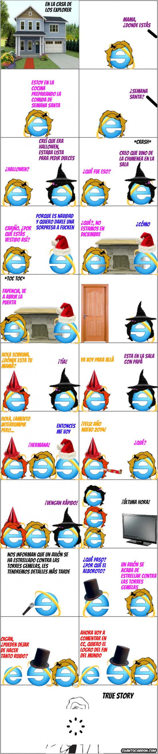 True_story - En el universo de Internet Explorer...