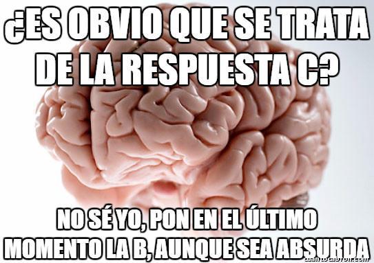 Cerebro_troll - Todos lo hemos pasado en los tests