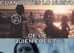 Enlace a Cuando ves lo nuevo de Linkin Park