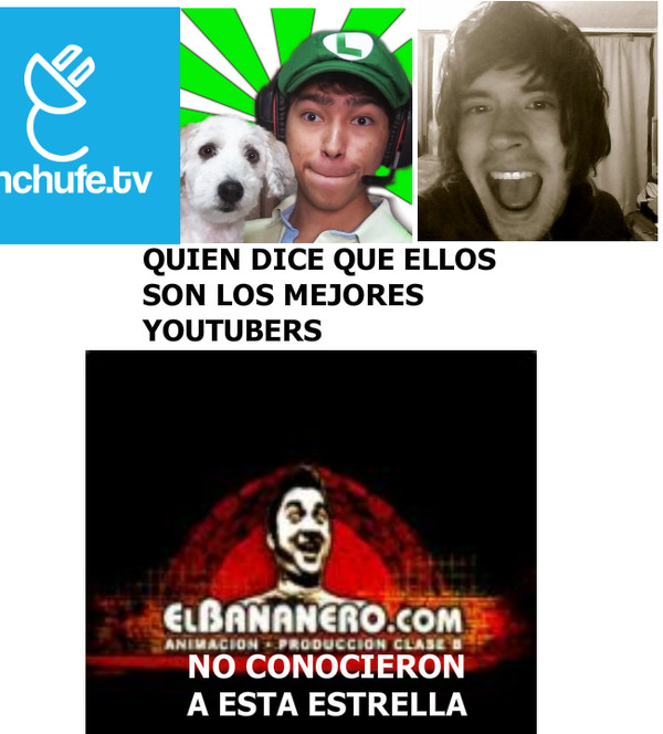 Meme_otros - Mejor youtuber de la historia