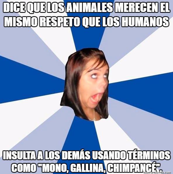 Amiga_facebook_molesta - Hay que estar mal de la cabeza...