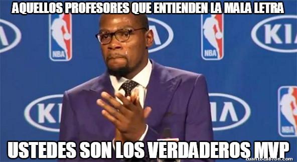 Tu_eres_el_verdadero_mvp - Han salvado mis estudios