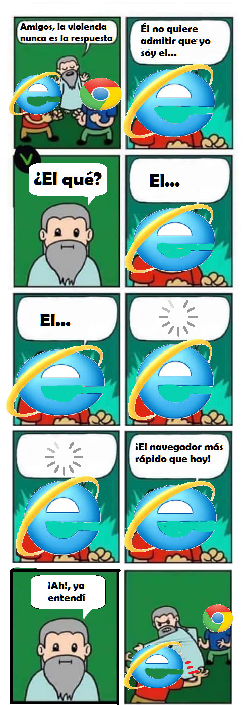 Meme_otros - ¡Eres el navegador más rápido?, por favor, ¿no te sabes otro chiste?