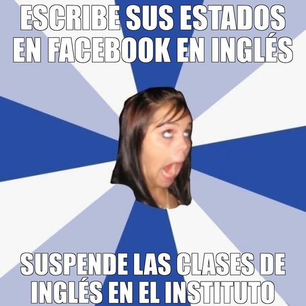 Amiga_facebook_molesta - Seguro usa el traductor de google