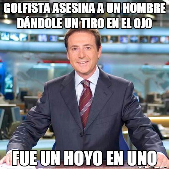 Meme_matias - Golfista asesina a un hombre dándole un tiro en el ojo