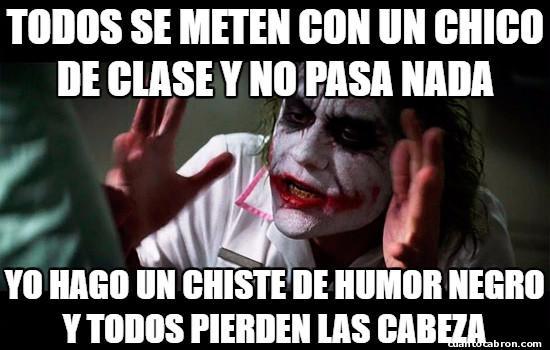 Joker - La diferencia es que lo mío es humor