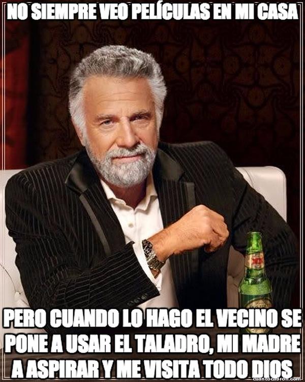 El_hombre_mas_interesante_del_mundo - Siempre pasa cuando lo hago...