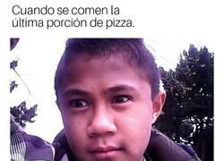 Enlace a Cuando te roban el ultimo trozo de pizza