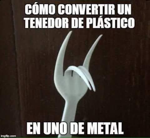 Meme_otros - Porque todo es mejor en metal
