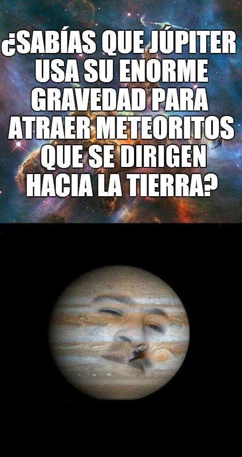 Meme_otros - Júpiter es el planeta al que le debemos la vida